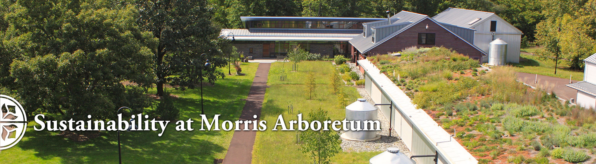 Sustainability at Morris Arboretum